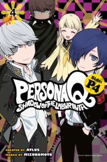 Persona Q: Shadow Of The Labyrinth Side: P4 Volume 4, Paperback / softback Book