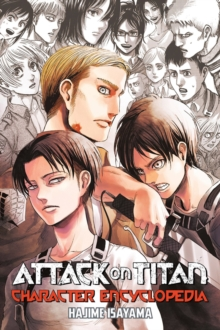 Attack On Titan Character Encyclopedia, Paperback / softback Book