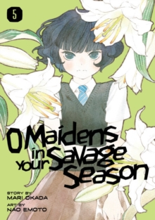 O Maidens In Your Savage Season 5, Paperback / softback Book
