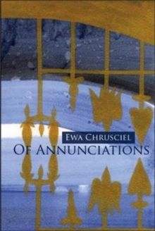 Of Annunciations, Paperback / softback Book