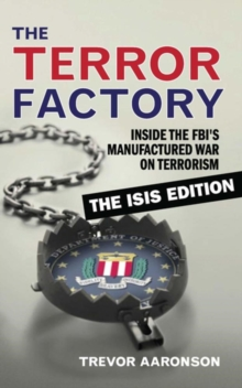 The Terror Factory: The Isis Edition, Paperback / softback Book