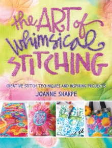 Art of Whimsical Stitching, Paperback Book