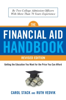 The Financial Aid Handbook - Revised Edition : Getting the Education You Want for the Price You Can Afford, Paperback / softback Book
