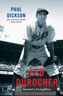 Leo Durocher : Baseball's Prodigal Son, Hardback Book