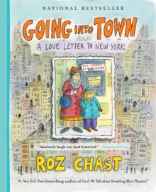 Going into Town : A Love Letter to New York, Paperback / softback Book