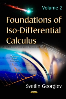 Foundations of Iso-Differential Calculus : Volume II, Hardback Book