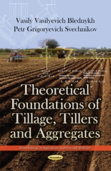 Theoretical Foundations of Tillage, Tillers & Aggregates, Paperback / softback Book