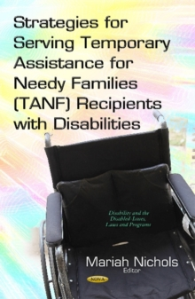 Strategies for Serving Temporary Assistance for Needy Families (TANF) Recipients with Disabilities, Hardback Book