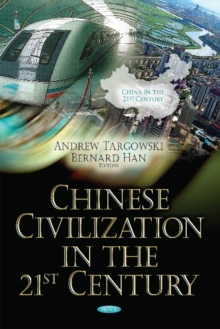 Chinese Civilization in the 21st Century, Hardback Book