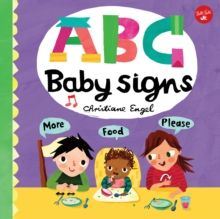 ABC for Me: ABC Baby Signs : Learn baby sign language while you practice your ABCs!, Board book Book