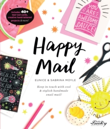 Happy Mail : Keep in touch with cool & stylish handmade snail mail!, Paperback / softback Book