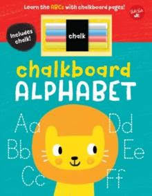 Chalkboard Alphabet : Learn the ABCs with chalkboard pages!, Board book Book