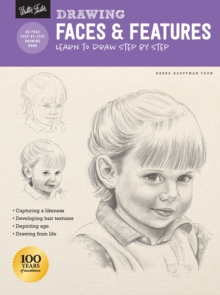 Drawing: Faces & Features : Learn to draw step by step, Paperback / softback Book