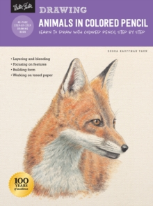 Drawing: Animals in Colored Pencil : Learn to draw with colored pencil step by step, Paperback / softback Book