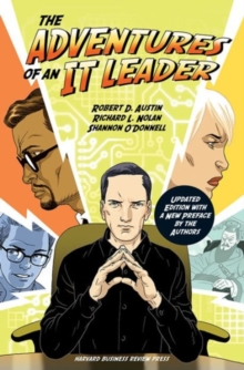 The Adventures of an IT Leader, Updated Edition with a New Preface by the Authors, Hardback Book