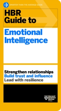 HBR Guide to Emotional Intelligence (HBR Guide Series), Paperback / softback Book