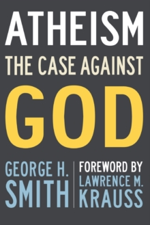 Atheism : The Case Against God, Paperback Book