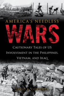America's Needless Wars, Hardback Book