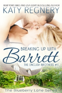 Breaking Up with Barrett : The English Brothers #1, Paperback / softback Book