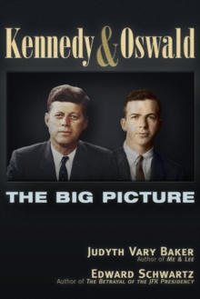 Kennedy and Oswald : The Big Picture, Paperback / softback Book