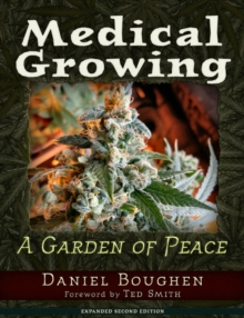 Medical Growing : A Garden of Peace, Paperback / softback Book