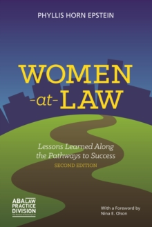 Women-at-Law : Lessons Learned Along the Pathways to Success, Paperback Book