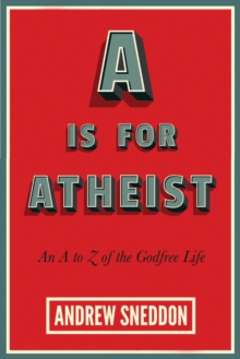 A Is for Atheist, Paperback Book