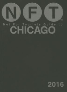 Not For Tourists Guide to Chicago 2016, Paperback Book