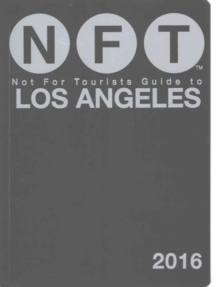 Not For Tourists Guide to Los Angeles 2016, Paperback Book