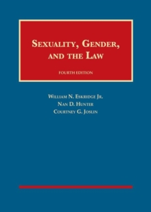 Sexuality, Gender, and the Law, Hardback Book