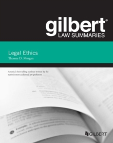 Gilbert Law Summary on Legal Ethics, Paperback / softback Book