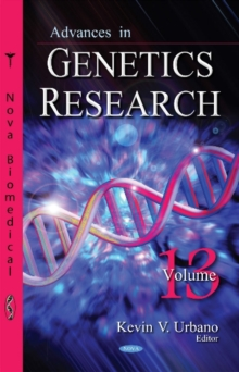 Advances in Genetics Research : Volume 13, Hardback Book