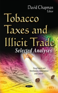 Tobacco Taxes & Illicit Trade : Selected Analyses, Hardback Book