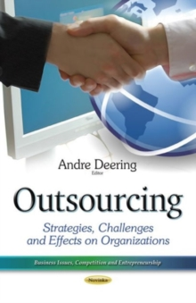 Outsourcing : Strategies, Challenges & Effects on Organizations, Paperback / softback Book