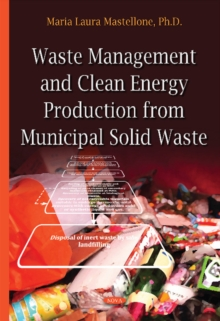 Waste Management & Clean Energy : Production from Municipal Solid Waste, Hardback Book