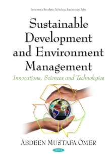 Sustainable Development & Environment Management : Innovations, Sciences & Technologies Series, Hardback Book