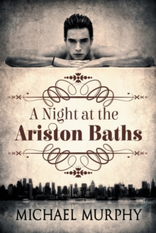 A Night at the Ariston Baths, Paperback / softback Book