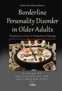 Borderline Personality Disorder in Older Adults : Emphasis on Care in Institutional Settings, Hardback Book
