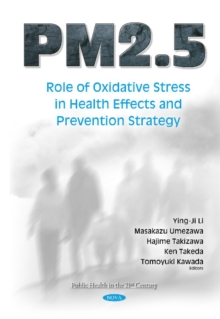 PM2.5 : Role of Oxidative Stress in Health Effects & Prevention Strategy, Hardback Book