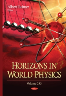 Horizons in World Physics : Volume 283, Hardback Book