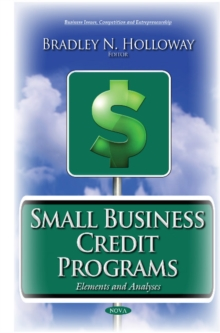 Small Business Credit Programs : Elements & Analyses, Hardback Book