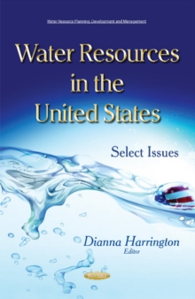 Water Resources in the United States : Select Issues, Paperback / softback Book