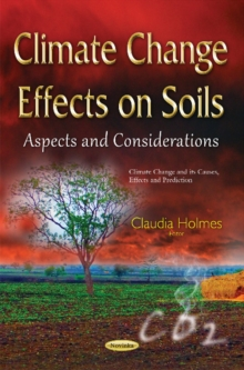 Climate Change Effects on Soils : Aspects & Considerations, Paperback / softback Book