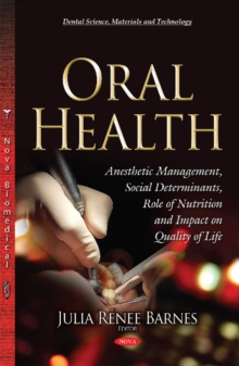 Oral Health : Social Determinants, Role of Nutrition & Impact on Quality of Life, Hardback Book
