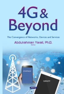 4g & Beyond : The Convergence of Networks, Devices & Services, Hardback Book