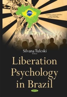 Liberation Psychology in Brazil, Hardback Book