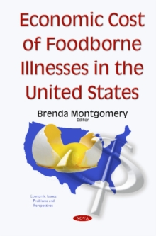 Economic Cost of Foodborne Illnesses in the United States, Hardback Book
