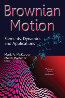 Brownian Motion : Elements, Dynamics & Applications, Hardback Book
