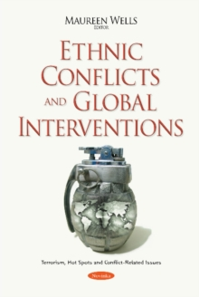 Ethnic Conflicts & Global Interventions, Paperback / softback Book