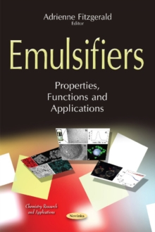 Emulsifiers : Properties, Functions & Applications, Paperback / softback Book